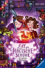 Lillys magische Schuhe  Band 1  Die geheime Werkstatt PDF