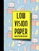 Low Vision Paper Notebook