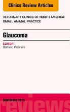 Glaucoma  An Issue of Veterinary Clinics of North America  Small Animal Practice 45 6  E Book PDF