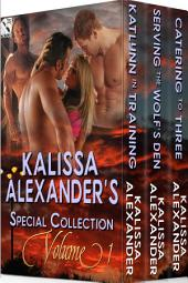 Kalissa Alexander's Special Collection, Volume 1 [Box Set 63]