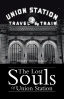 The Lost Souls of Union Station