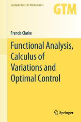 Functional Analysis  Calculus of Variations and Optimal Control PDF