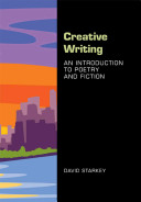 Creative Writing  An Introduction to Poetry and Fiction PDF
