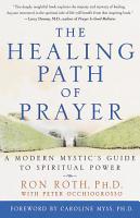 The Healing Path of Prayer PDF