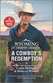 Wyoming Country Legacy  A Cowboy s Redemption Book