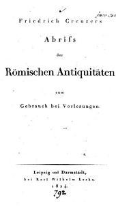 Friedrich Creuzers Abriss der römischen Antiquitäten zum Gebrauch bei Vorlesungen