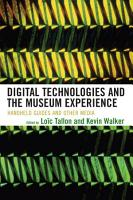 Digital Technologies and the Museum Experience PDF