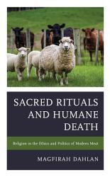 Sacred Rituals And Humane Death Book PDF
