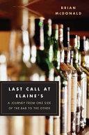Last Call at Elaine s