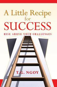 A Little Recipe for Success Book