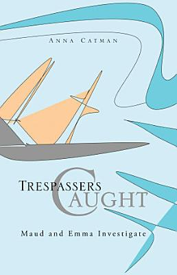Trespassers Caught
