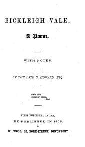 Bickleigh vale, a poem. Re-publ