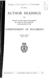 Author Headings for United States Public Documents as Used in the Official Catalogues of the Superintendent of Documents