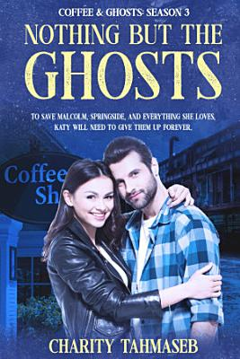 Nothing but the Ghosts PDF