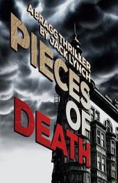 Pieces of Death: A Bragg Thriller