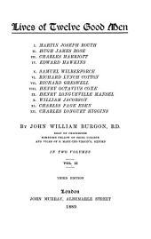 Lives of Twelve Good Men: Volume 2
