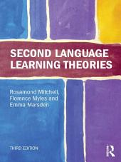 Second Language Learning Theories: Edition 3