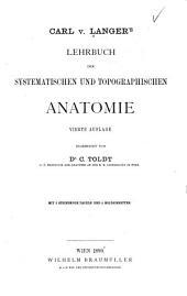 Carl v. Langers Lehrbuch der systematischen und topographischen Anatomie