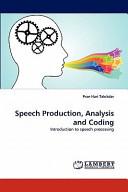Speech Production  Analysis and Coding PDF