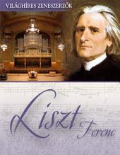 Liszt Ferenc: Világhíres zeneszerzők