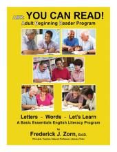 ABR: Adult Beginning Reader Program: You Can Read!
