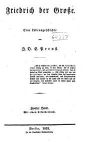 Friedrich der Grosse: Eine lebensgeschichte