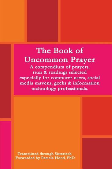 The Book of Uncommon Prayer PDF