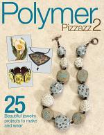 Polymer Pizzazz 2