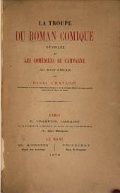 La troupe du Roman comique dévoilée et les comédiens de campagne au XVIIe siècle