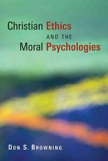 Christian Ethics and the Moral Psychologies PDF
