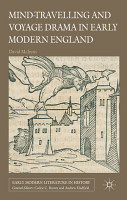 Mind Travelling and Voyage Drama in Early Modern England PDF