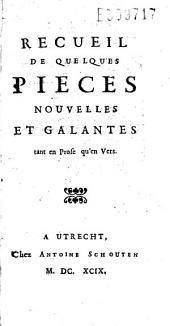 Recueil de quelques pièces nouvelles et galantes tant en Prose qu'en Vers