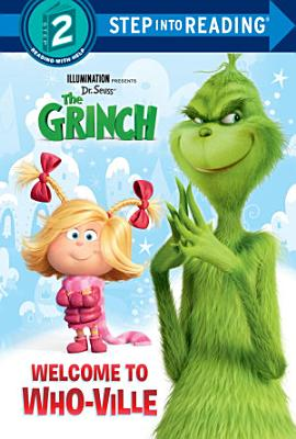 Welcome to Who ville  Illumination s The Grinch