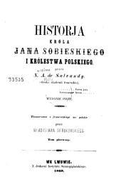 Historja króla Jana Sobieskiego i królestwa Polskiego przez N.A. de Salvandy: Tom pierwszy