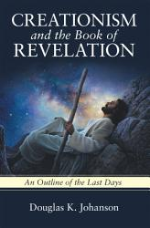 Creationism And The Book Of Revelation Book PDF