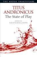 Titus Andronicus  The State of Play PDF