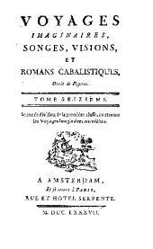 Voyages imaginaires, songes, visions, et romans cabalistiques ...
