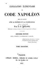 Explication élémentaire du Code Napoléon: mise en rapport avec la doctrine et la jurisprudence, Volume3