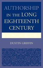Authorship in the Long Eighteenth Century PDF