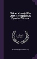 El Gran Mensaje [The Great Message] (1928) [Spanish Editions]