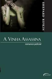 vinha assassina