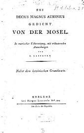 Gedicht von der Mosel: Nebst d. lat. Grundtexte