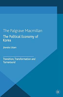 The Political Economy of Korea PDF
