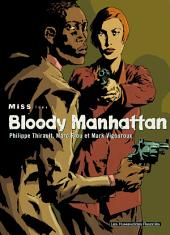 Miss T1 : Bloody Manhattan