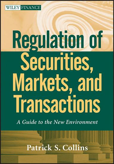 Regulation of Securities  Markets  and Transactions PDF