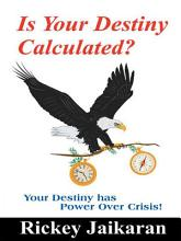 Is Your Destiny Calculated  PDF