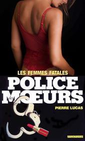 Police des moeurs no26 Les Femmes fatales