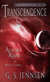 Transcendence: Aurora Rising Book Three