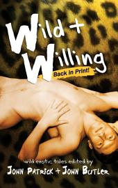 Wild and Willing: A New Collection of Erotic Tales