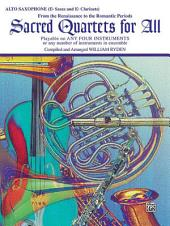 Sacred Quartets for All: From the Renaissance to the Romantic Periods